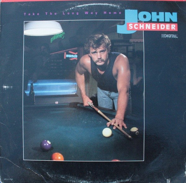 John Schneider - Take The Long Way Home